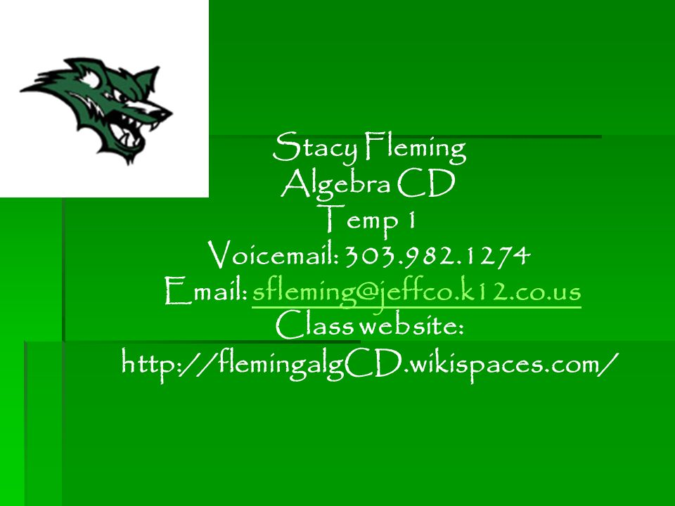 Stacy Fleming Algebra CD Temp 1 Voic Class website: