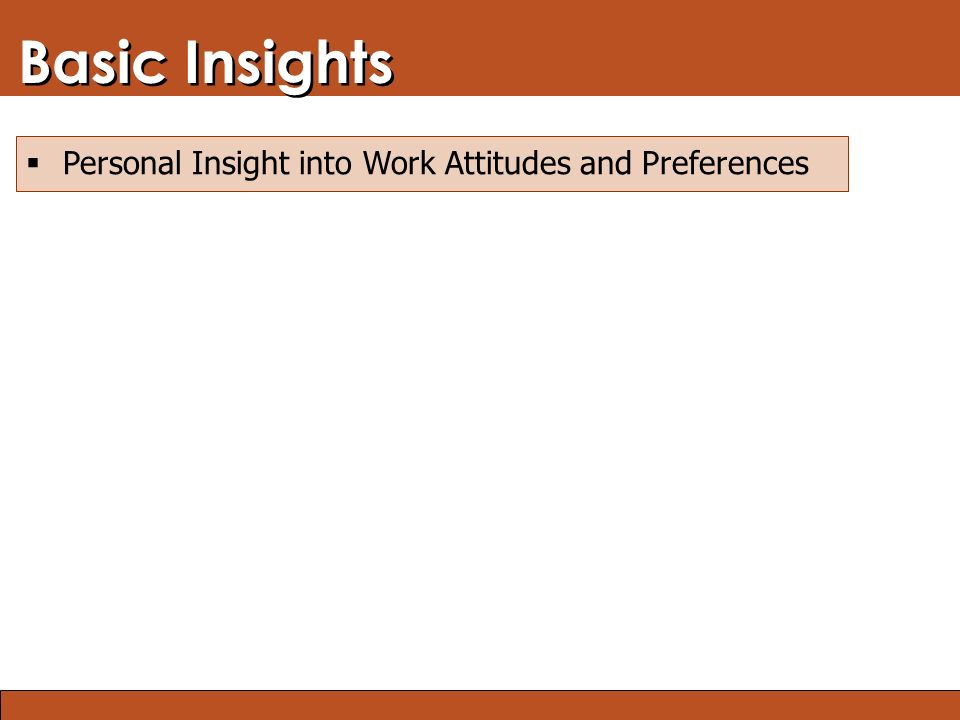 Blended Learning: Finding the Right Mix Basic Insights  Personal Insight into Work Attitudes and Preferences