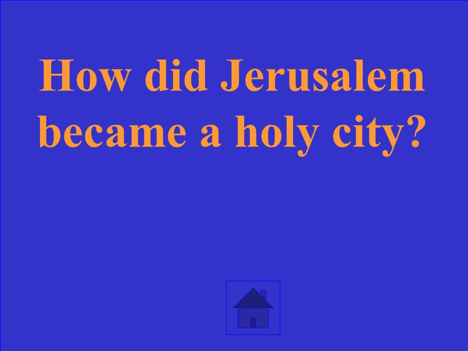 The result of Muslims moving into the area around Jerusalem