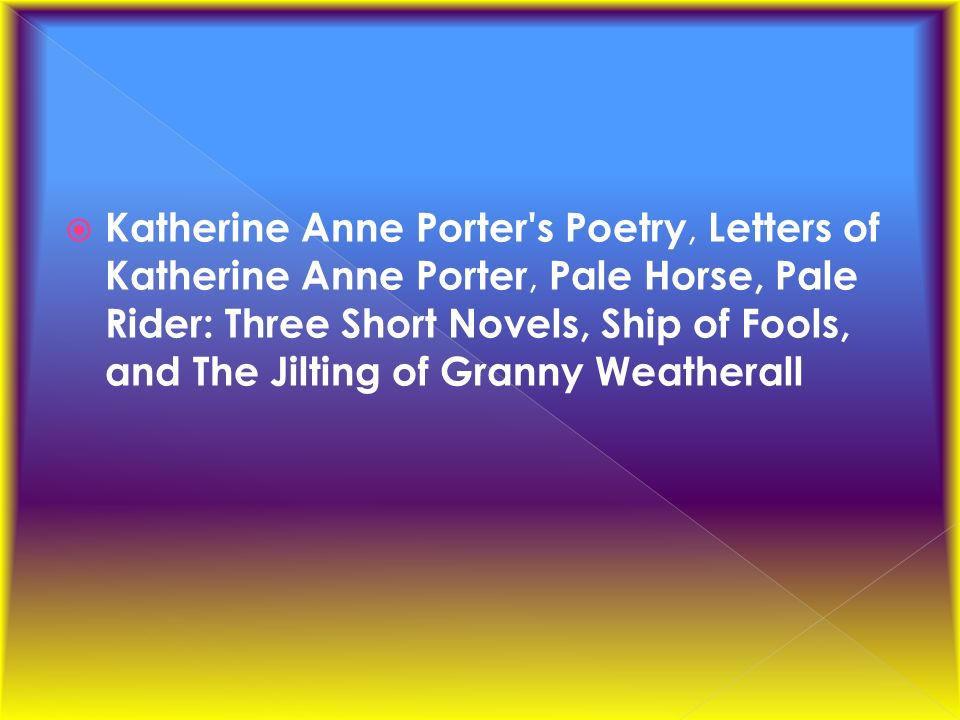 katherine anne porters the jilting of