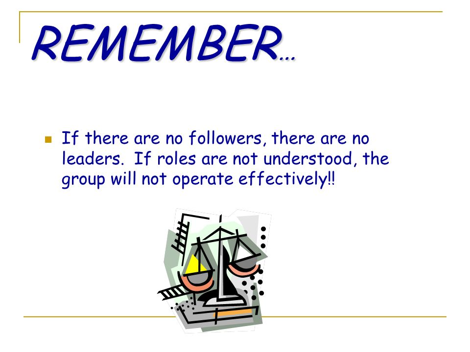 A leader A leader is a person who helps an individual or a group of individuals in achieving their goals.