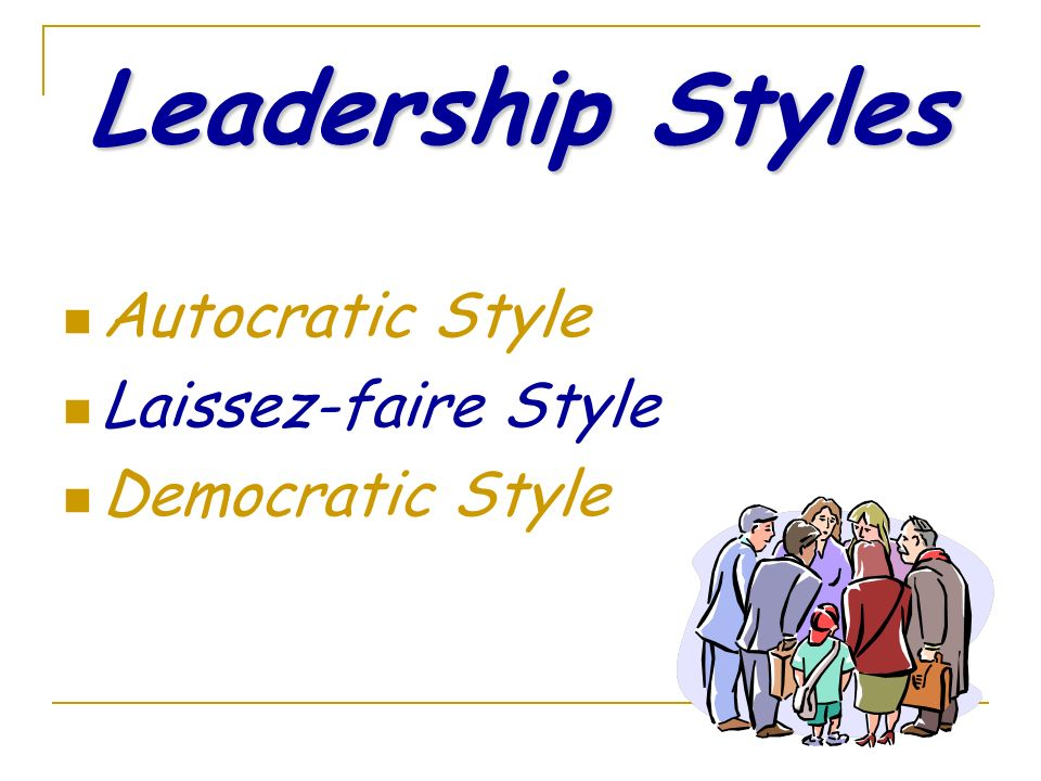 GOOD LEADERS MAY BE: FACILITATOR CONSULTANT ADVISOR OBSERVER PARTICIPANT TEACHER  Anyone