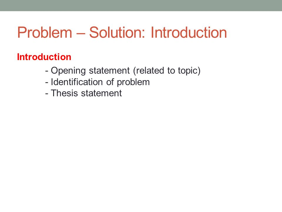 Problem solution thesis statement