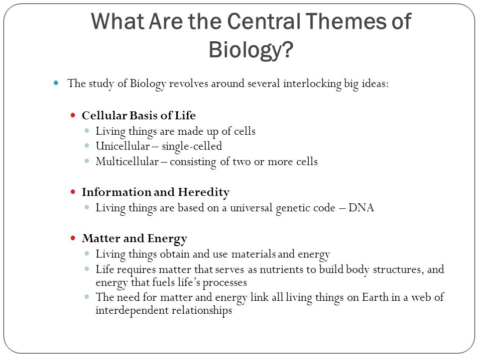 What Are the Central Themes of Biology.