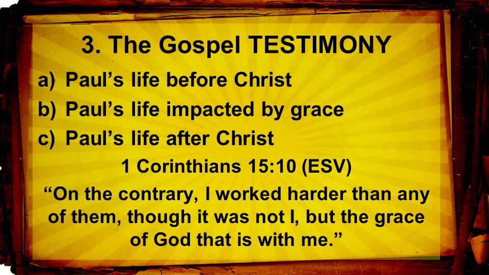 """1 Corinthians 15:1–11 (ESV) """"Now I would remind you, brothers, of ..."""