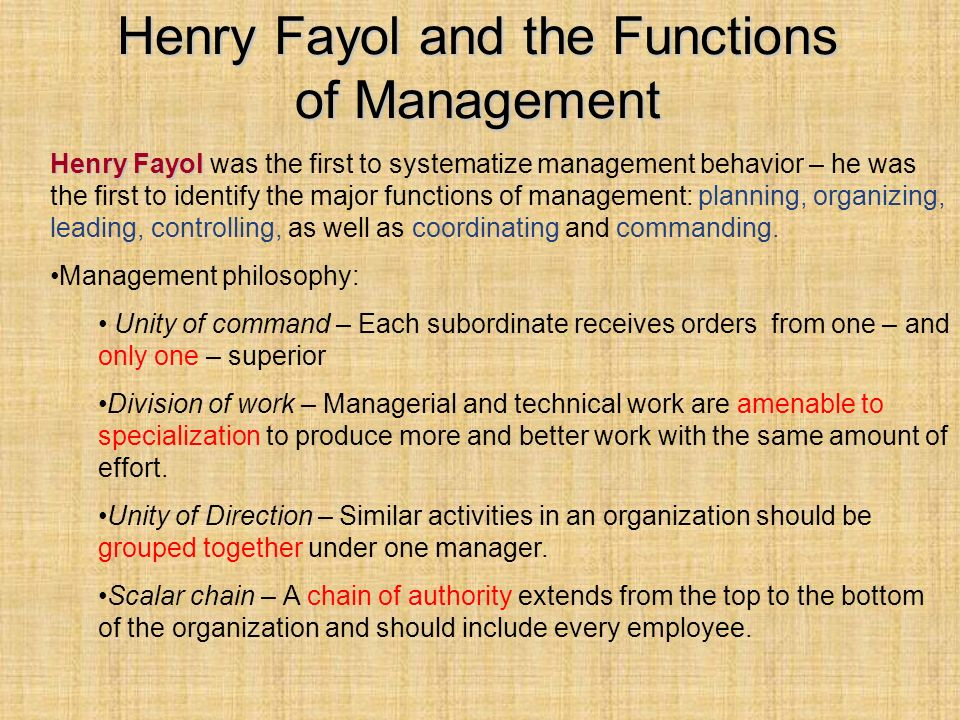 Henry Fayol and the Functions of Management Henry Fayol Henry Fayol was the first to systematize management behavior – he was the first to identify th