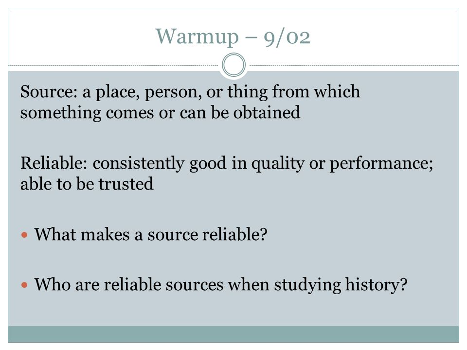 what makes a source reliable