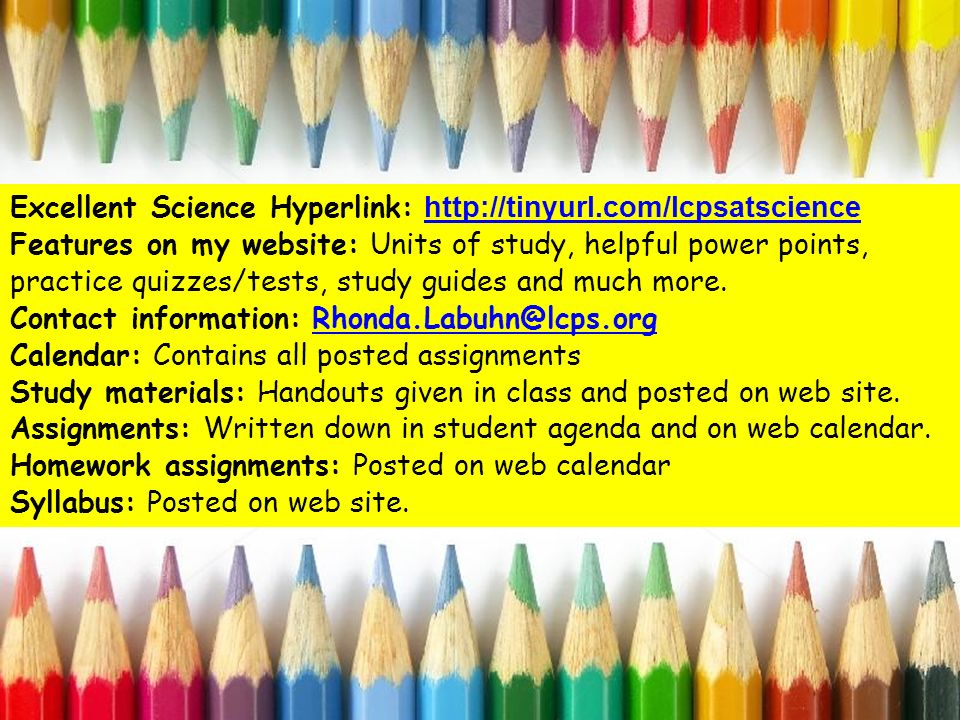Excellent Science Hyperlink:     Features on my website: Units of study, helpful power points, practice quizzes/tests, study guides and much more.