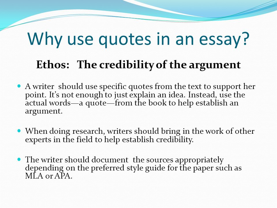 writing essays using quotes Is there any idiomatic language which could be appropriate for a high score in IELTS?