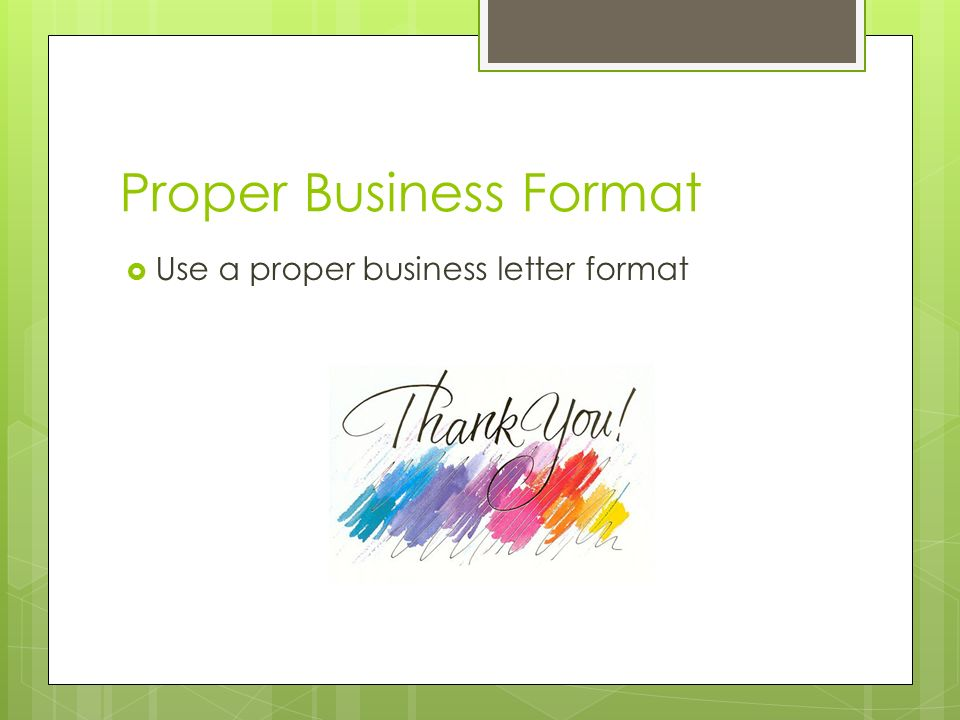 Thank You Letter How To Write One. Proper Business Format  Use A