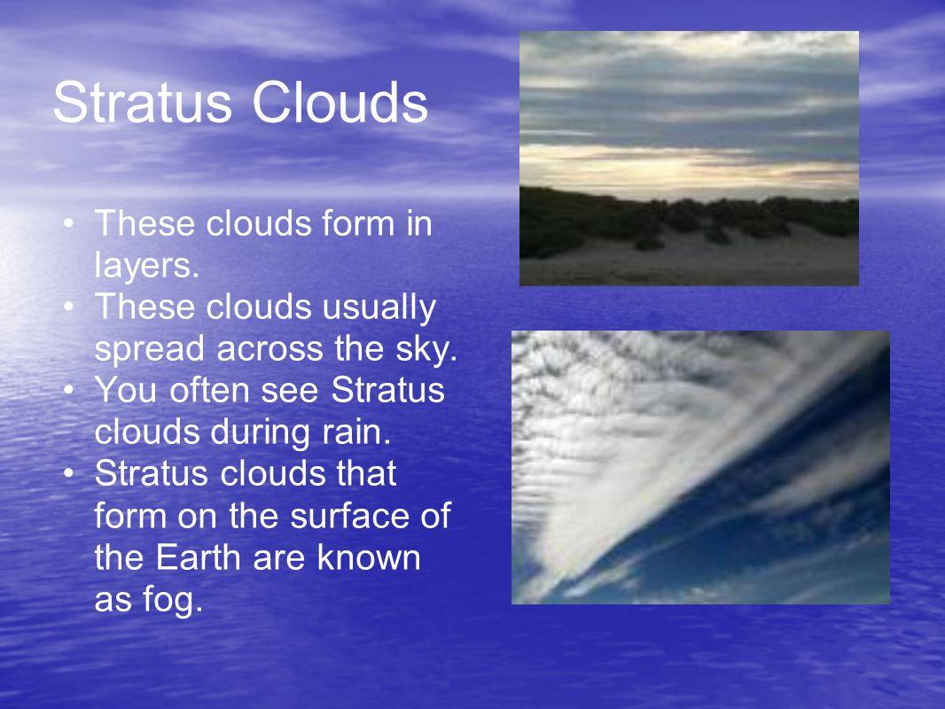 how do stratus clouds form how do