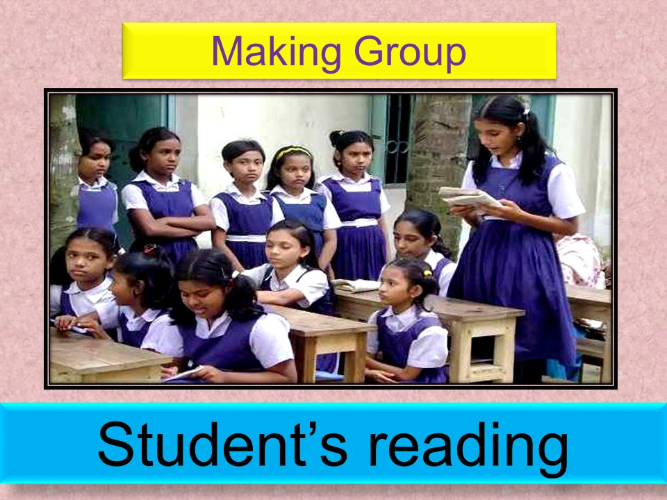 Student's reading Making Group