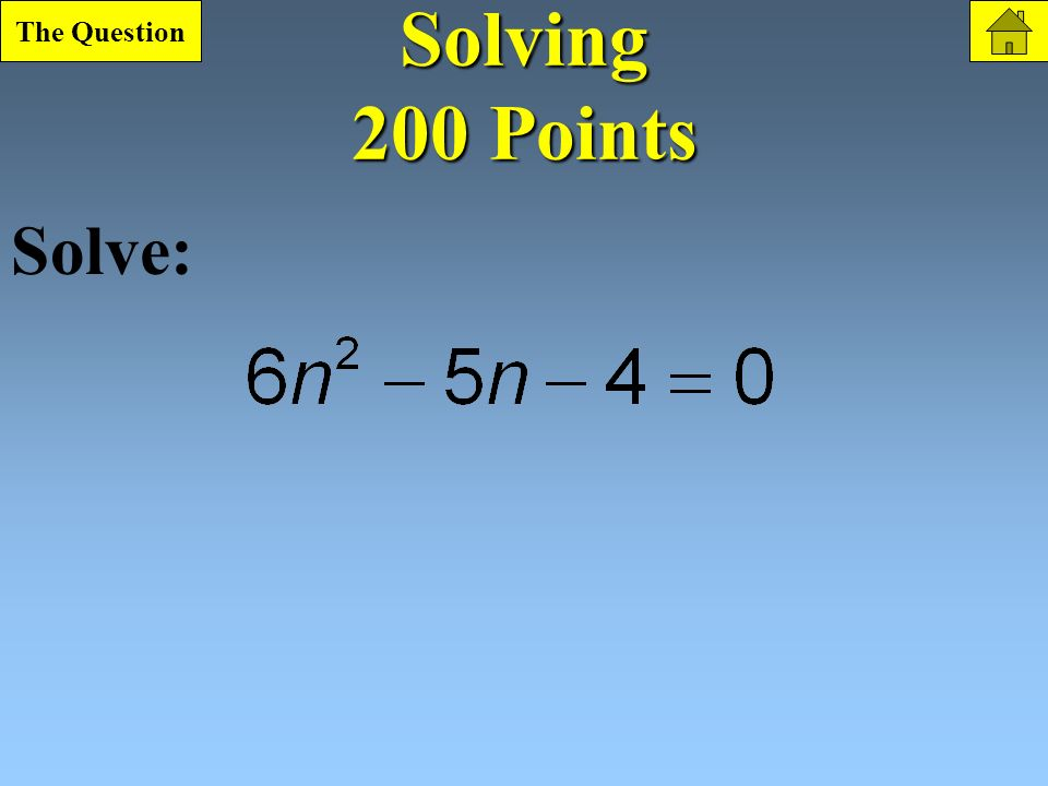Solving 100 Point Question What is