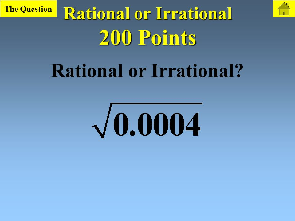Quad. Functions 100 Point Question What is