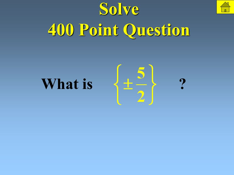 Solve 400 Points Solve: The Question