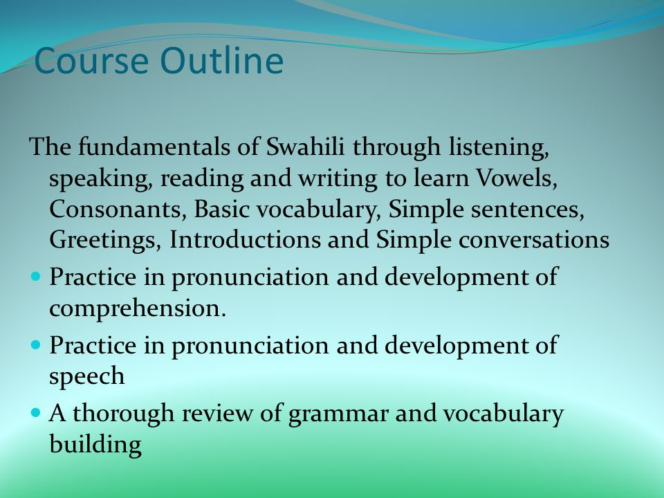 Fredah mainah summer language through culture and dance ppt download course outline the fundamentals of swahili through listening speaking reading and writing to learn m4hsunfo Choice Image