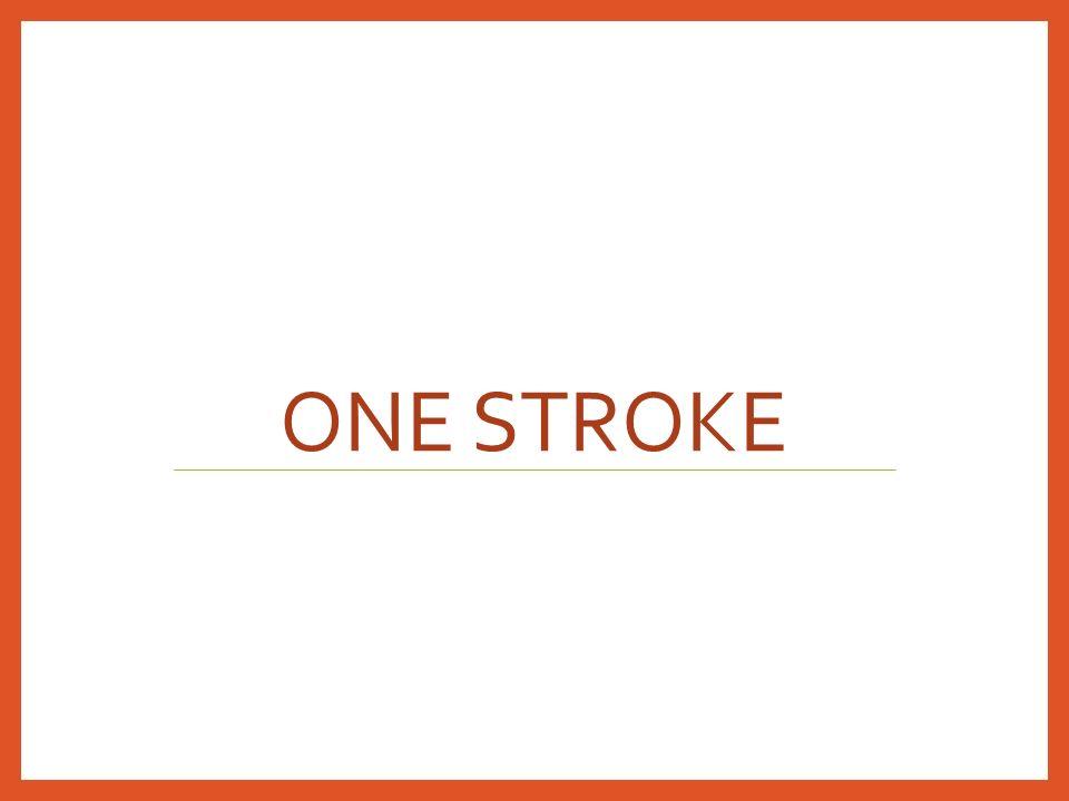 ONE STROKE