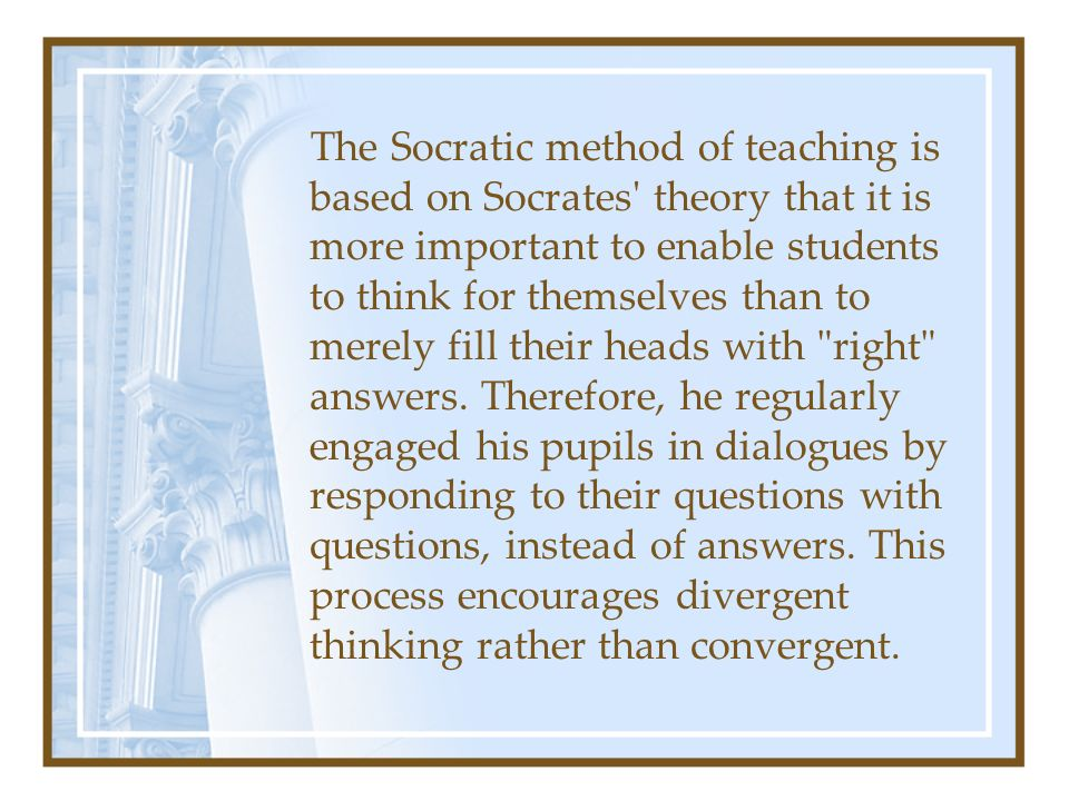 the socratic method Definition of socratic method : the method of inquiry and instruction employed by socrates especially as represented in the dialogues of plato and consisting of a series of questionings the object of which is to elicit a clear and consistent expression of something supposed to be implicitly known by all rational beings.