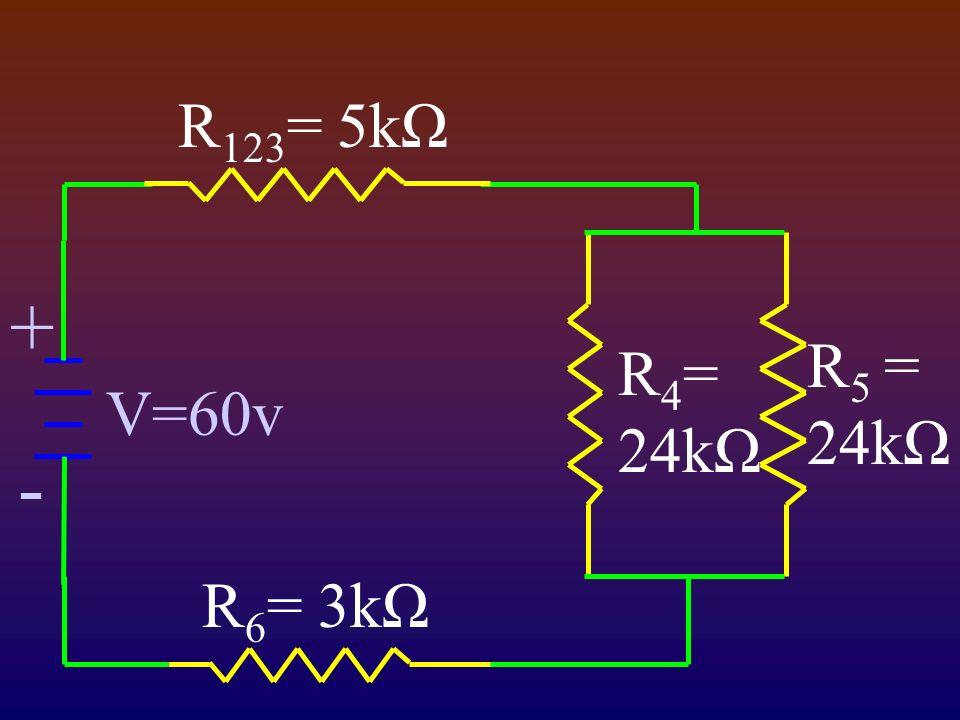 + - V=60v R 5 = 24kΩ R 4 = 24kΩ R 6 = 3kΩ R 123 = 5kΩ