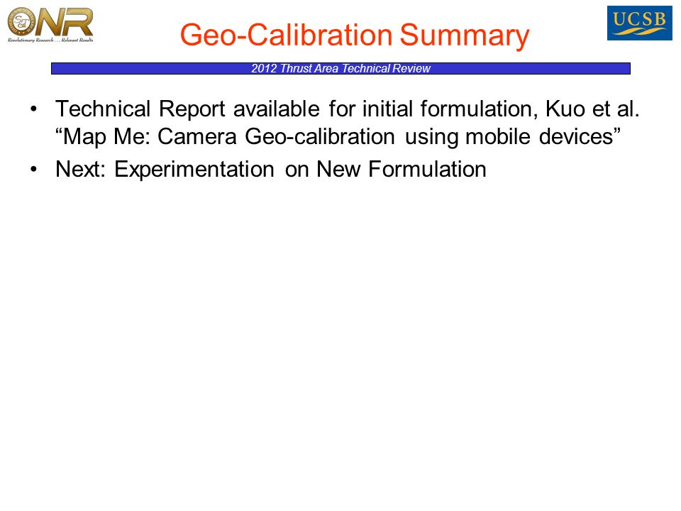 2012 Thrust Area Technical Review Geo-Calibration Summary Technical Report available for initial formulation, Kuo et al.