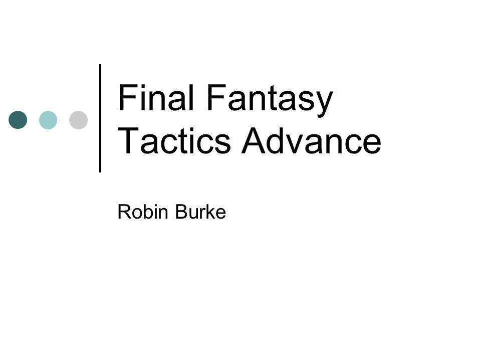 Final Fantasy Tactics Advance Robin Burke