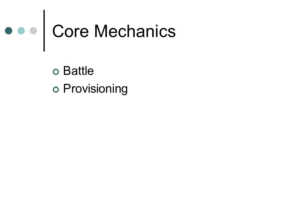 Core Mechanics Battle Provisioning