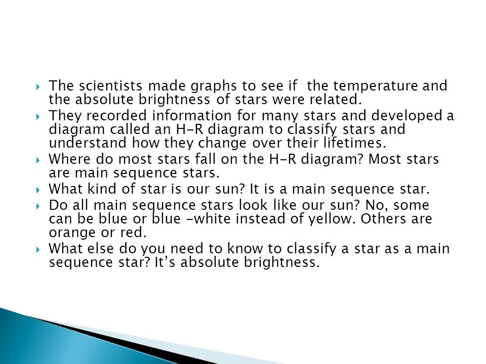 How are stars classified what is an h r diagram and how do the scientists made graphs to see if the temperature and the absolute brightness of stars ccuart