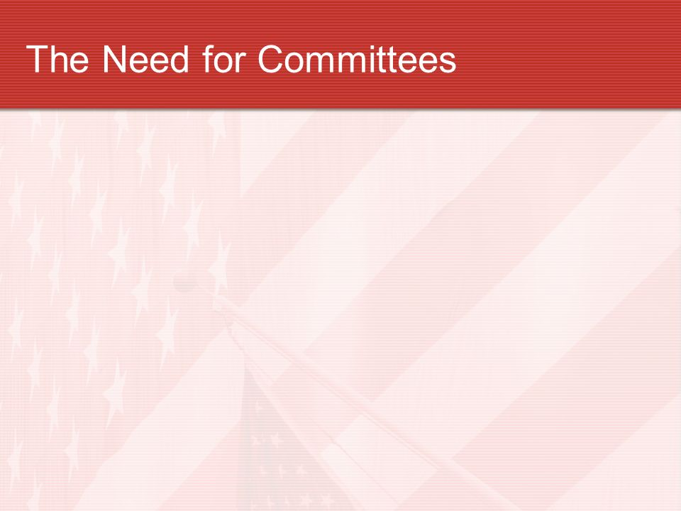 The Need for Committees