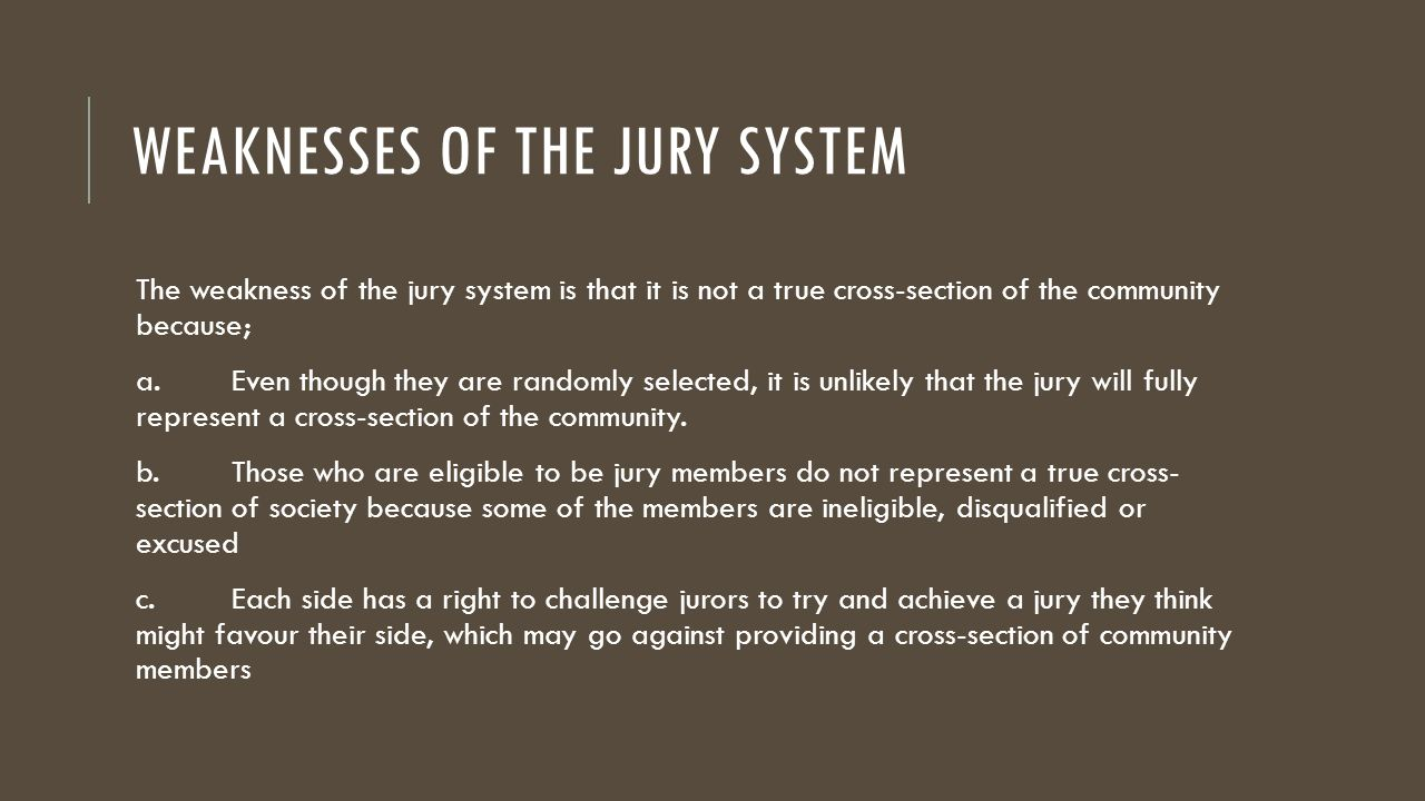 they jury system How courts work steps in a trial selecting the jury but they don't participate in the deliberations unless they replace an original juror.