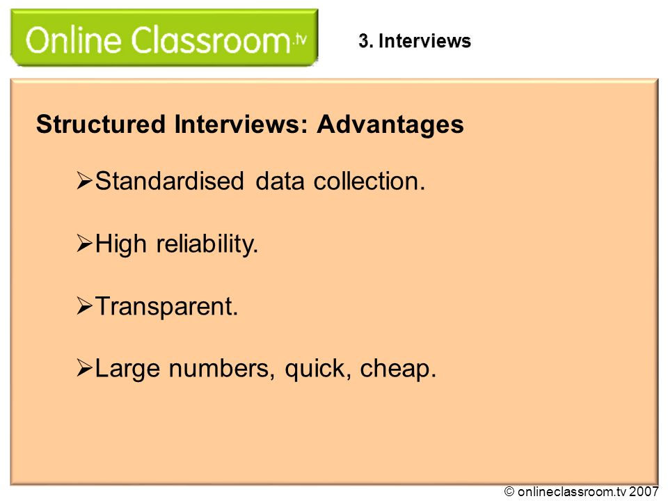 3 structured interviews advantages - Structured Interview Questions And Answers Advantages And Disadvantages