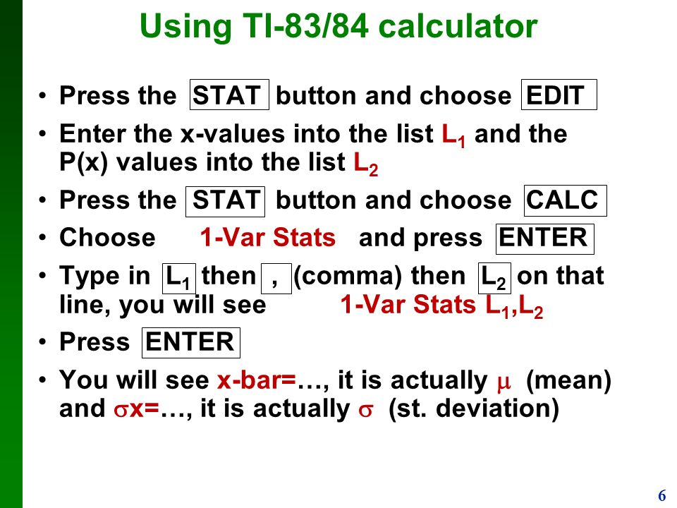1 using calculator ti 8384 1 enter values into l1 list press 6 using ti 8384 calculator press the stat button and choose edit enter ccuart Gallery