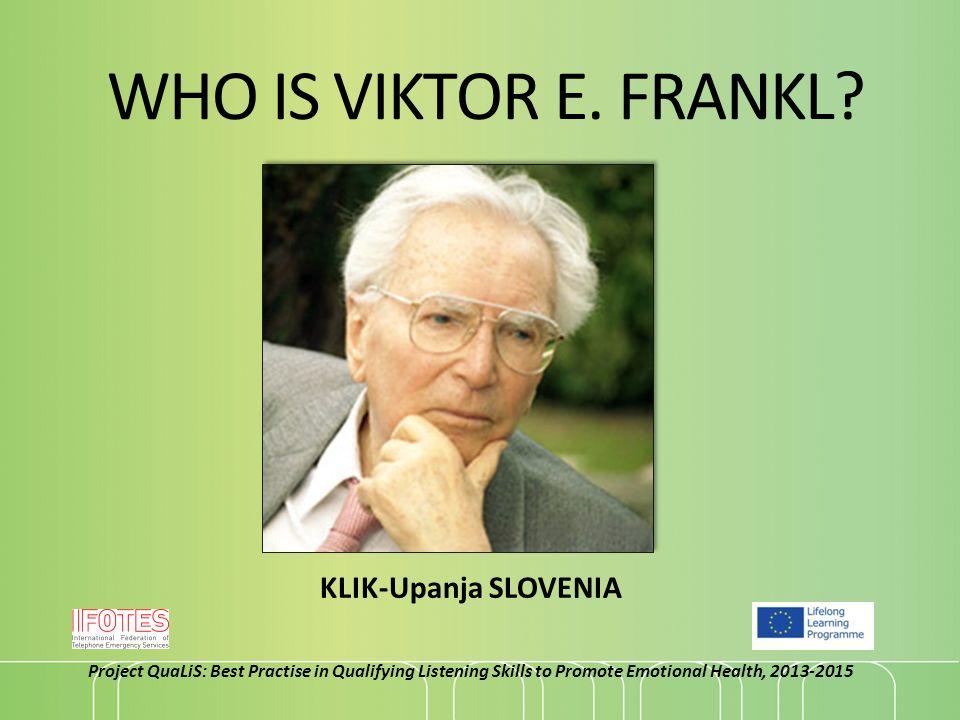 Do you know Viktor E. Frankl?