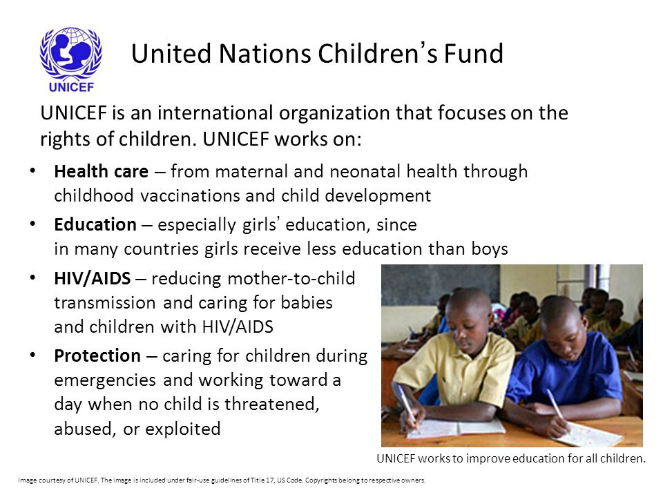 United Nations Children ' s Fund UNICEF is an international organization that focuses on the rights of children.