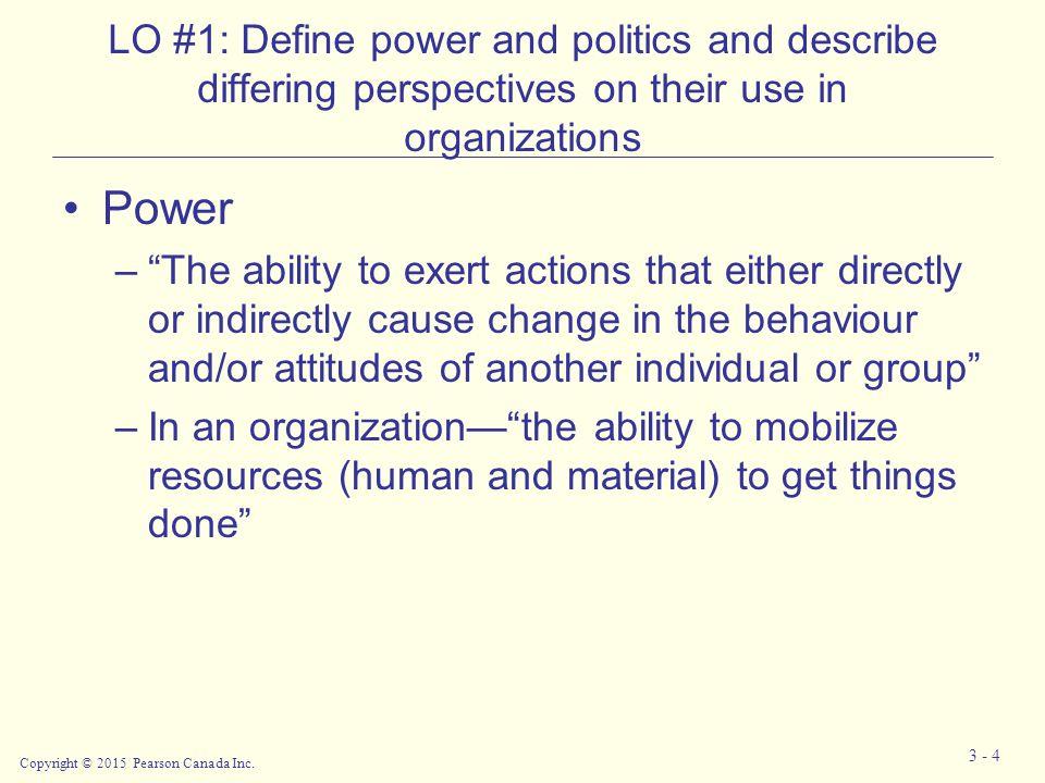 Chapter 3: Organizational Power and Politics Copyright © 2015 ...