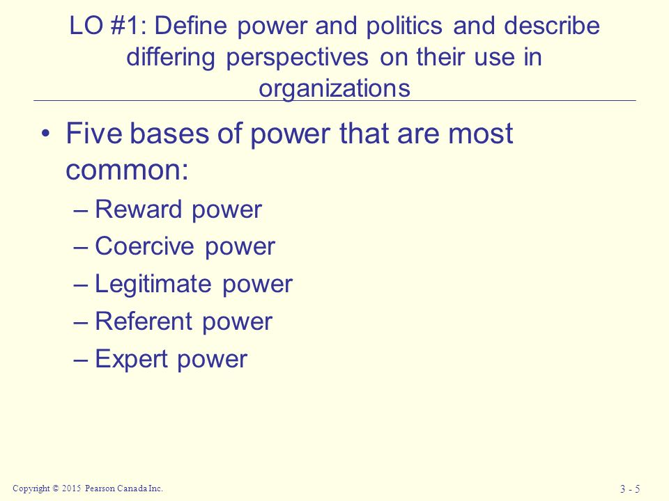 Chapter 3: Organizational Power and Politics Copyright © 2015 ...