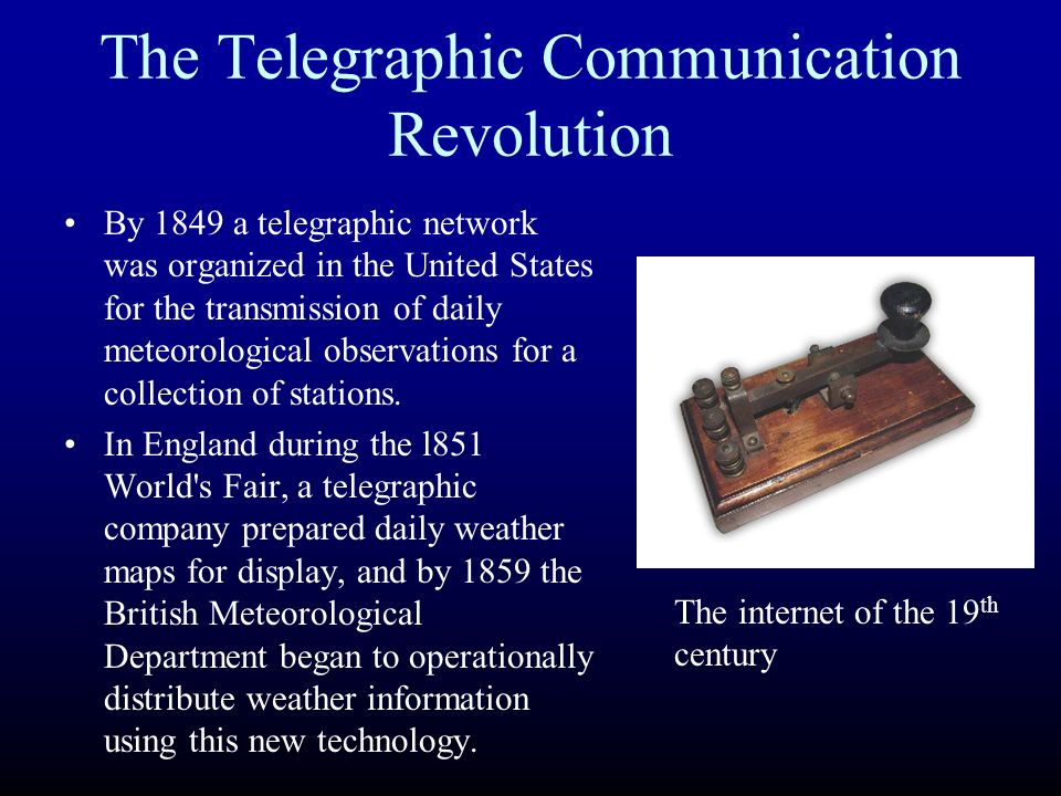 The Telegraphic Communication Revolution By 1849 A Telegraphic Network Was Organized In The United States For