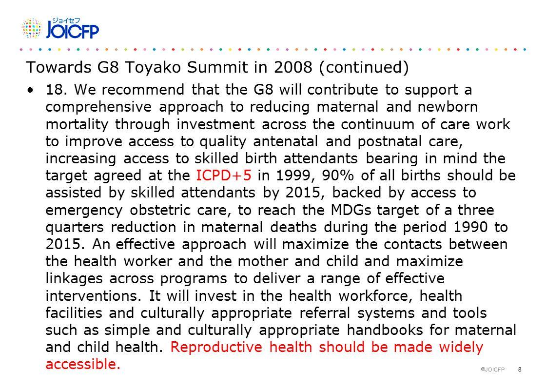 8  JOICFP Towards G8 Toyako Summit in 2008 (continued) 18.