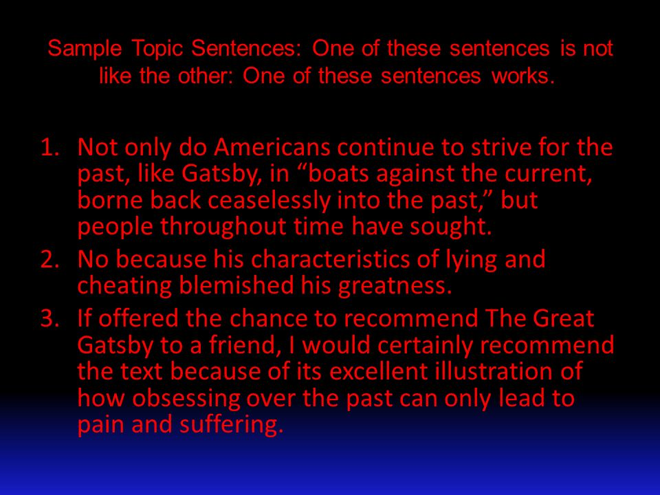 Great Gatsby Essay Topic sentences?