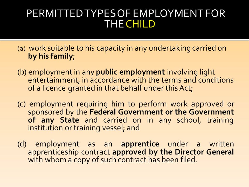 Minor. Governed By The Children And Young Persons (Employment) Act