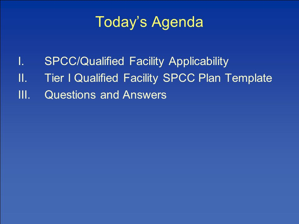 Spcc 40 cfr part 112 tier i template instructions for farms 2 todays agenda ispccqualified facility applicability iitier i qualified facility spcc plan template iiiquestions and answers pronofoot35fo Choice Image