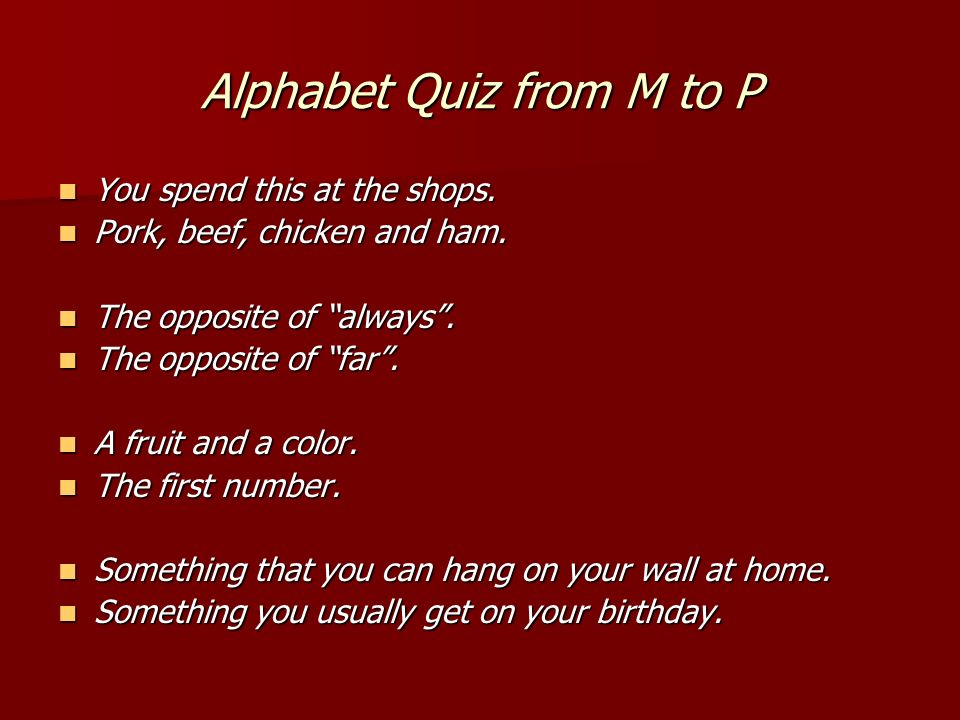 Alphabet Quiz from I to L A country near to the UK.