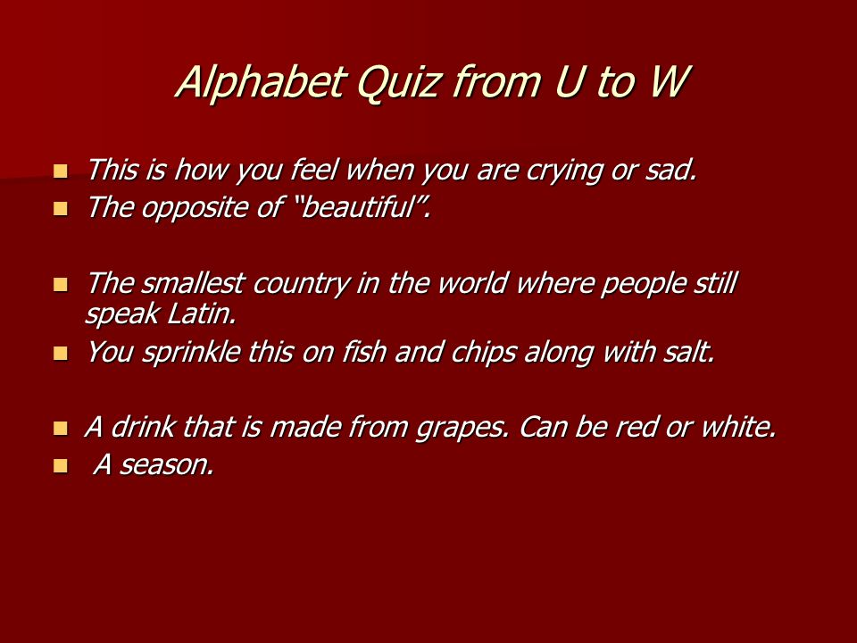 Alphabet Quiz from Q to T What I m asking you now.