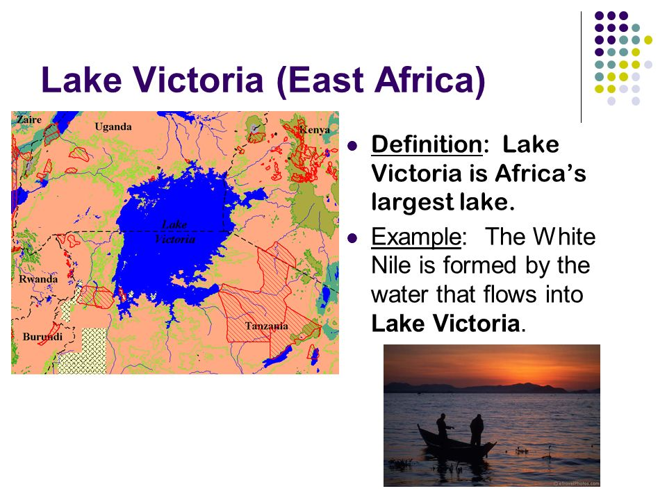 Lake Victoria (East Africa) Definition: Lake Victoria is Africa's largest lake.