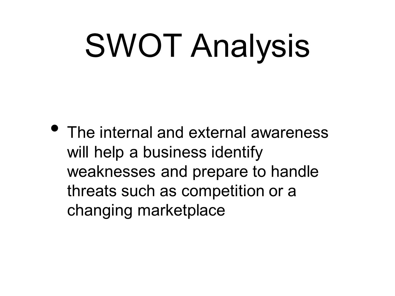 the marketing plan swot analysis good marketing relies on good 4 swot analysis the internal and external awareness will help a business identify weaknesses and prepare to handle threats such as competition or a changing