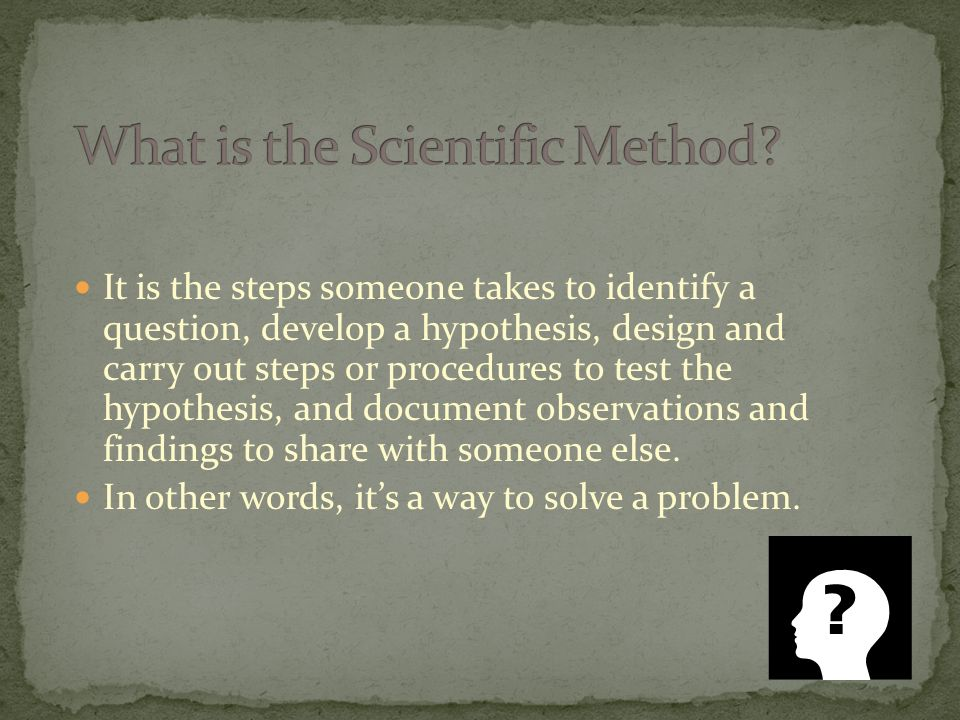 Learn the Steps of the Scientific Method Explain the difference between dependent and independent variables Define an control group Explain what a valid experiment is and how to make a valid experiment more accurate