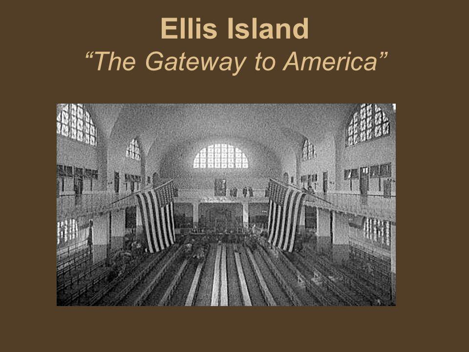 Ellis Island The Gateway to America