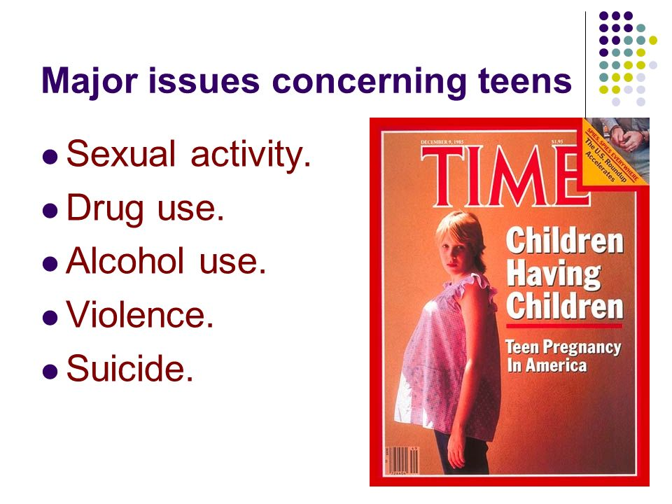 issues with teenagers and alcohol abuse The research for promising strategies to reduce substance abuse was conducted by drug strategies, a nonprofit research institute based in washington, dc drug strate-gies' mission is to promote more effective approaches to the nation's drug problems.