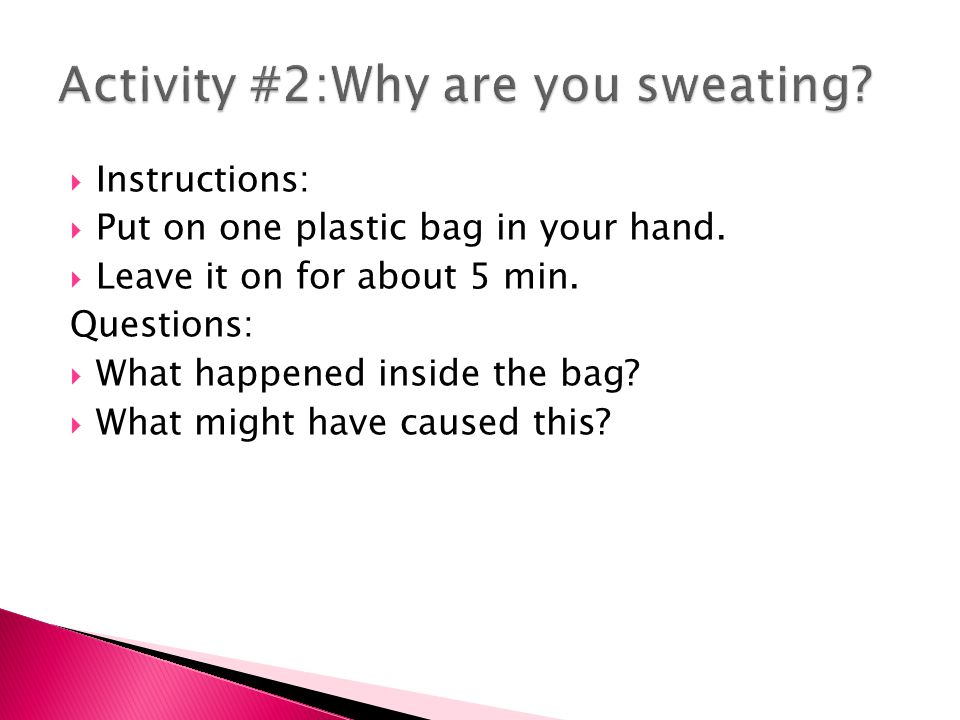  Instructions:  Put on one plastic bag in your hand.
