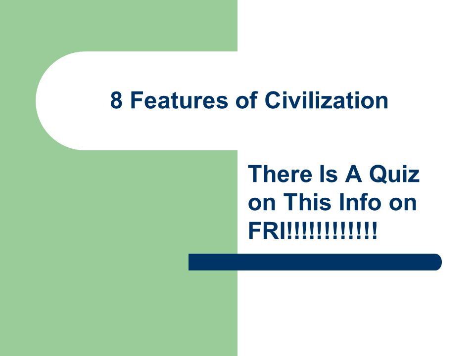 Define the term civilization Objective: SWBAT identify and ...