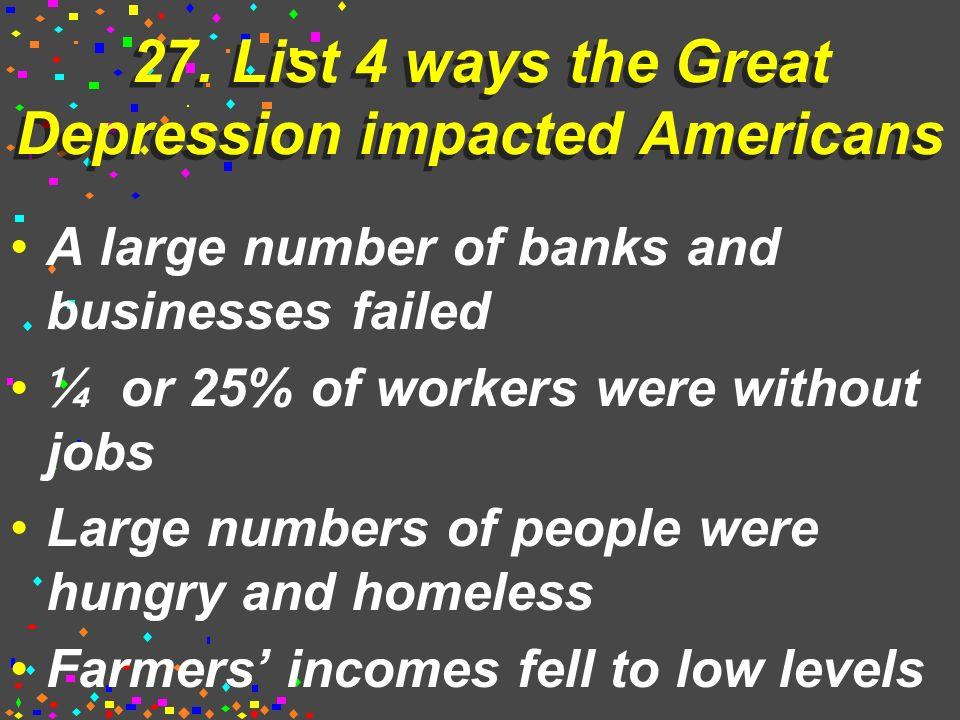 26. List the causes of the Great Depression.